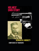 Holmes' Own Story