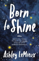 Download Born to Shine Book