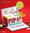 Die Pop up Werkstatt f  r Kinder PDF