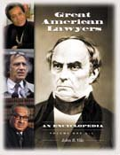 Great American Lawyers: An Encyclopedia, Volume 1