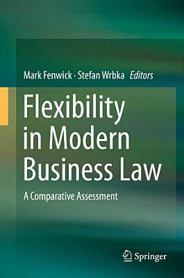 Flexibility in Modern Business Law