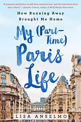 My  Part Time  Paris Life