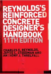 Reinforced Concrete Designer's Handbook: Edition 11