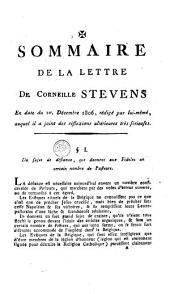 Sommaire de la lettre de Corneille Stevens en date du 1er. décembre 1806, rédigé par lui-même, auquel il a joint des réflexions ultérieuses très-sérieuses 60