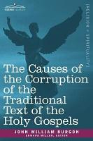 The Causes of the Corruption of the Traditional Text of the Holy Gospels PDF