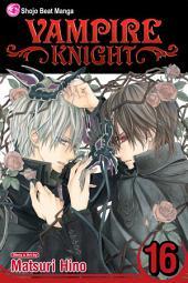 Vampire Knight: Volume 16
