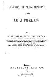 Lessons on Prescriptions and the Art of Prescribing PDF
