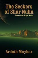 The Seekers of Shar Nuhn PDF