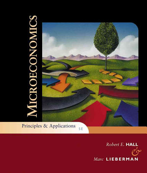 Microeconomics  Principles and Applications