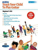 Alfred's Teach Your Child to Play Guitar -- Beginner's Kit