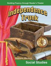 Independence Trunk