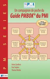 Un compagnon de poche du Guide PMBOK® du PMI - Basé sur le Guide PMBOK® 5ème Edition