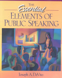 The Essential Elements of Public Speaking Book