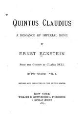 Quintus Claudius: A Romance of Imperial Rome, Volume 1