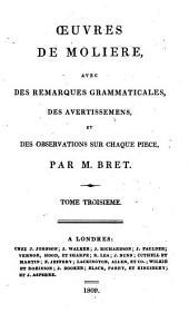 Œuvres de Moliere: avec des remarques grammaticales, ...