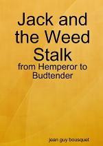 Jack and the Weed Stalk