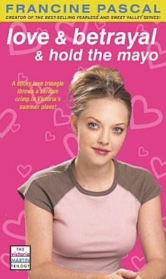 Love   Betrayal   Hold the Mayo