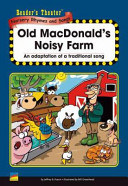 Reader S Theater Nursery Rhymes And Songs Old Macdonald S Noisy Farm Book PDF