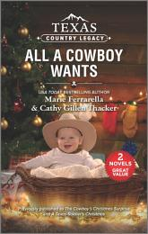 Texas Country Legacy: All a Cowboy Wants