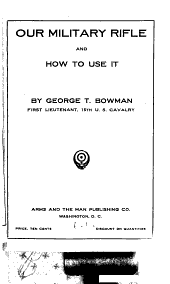 Our Military Rifle and how to Use it