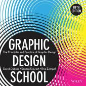 Graphic Design School: The Principles and Practice of Graphic Design, Edition 5