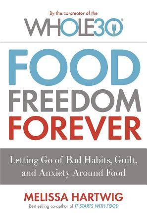 Food Freedom Forever PDF