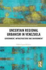 Uncertain Regional Urbanism in Venezuela