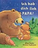 Ich hab dich lieb  Papa PDF