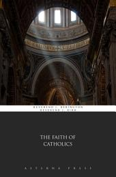 The Faith of Catholics