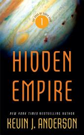 Hidden Empire: The Saga of Seven Suns -, Book 1