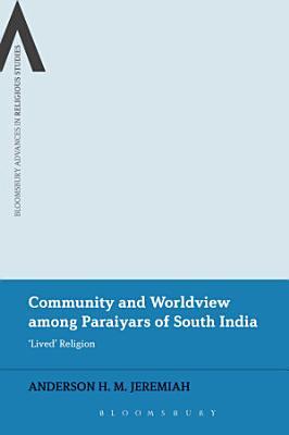 Community and Worldview among Paraiyars of South India PDF