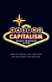 Casino Capitalism: How the Financial Crisis Came About and What Needs to be Done Now