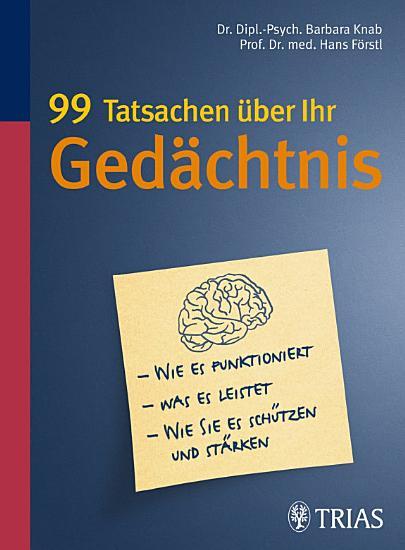 99 Tatsachen   ber Ihr Ged  chtnis PDF
