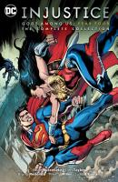 Injustice  Gods Among Us Year Four   The Complete Collection PDF