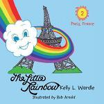 The Little Rainbow: Book 2: Paris, France