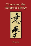 Yiquan And The Nature Of Energy Book PDF