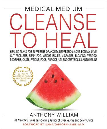 Medical Medium Cleanse to Heal PDF