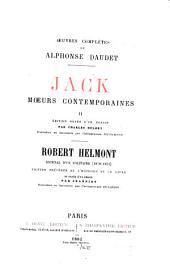 Jack, moeurs contemporaines, II. Robert Helmont