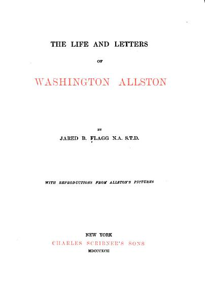 Download The Life and Letters of Washington Allston Book
