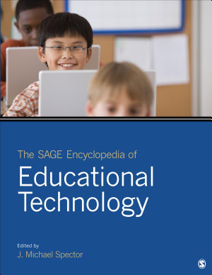 The SAGE Encyclopedia of Educational Technology PDF