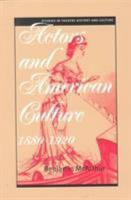 Actors and American Culture  1880 1920 PDF