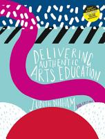 Delivering Authentic Arts Education with Student Resource Access 12 Months PDF
