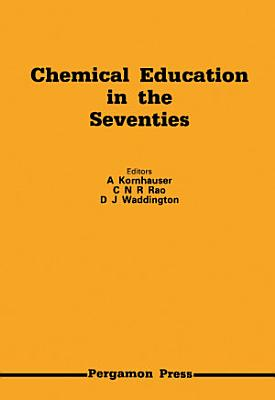 Chemical Education in the Seventies