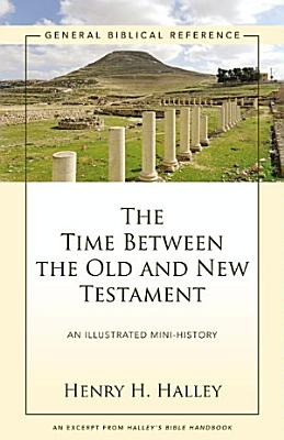 The Time Between the Old and New Testament PDF