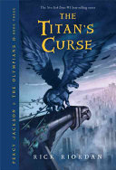 Download The Percy Jackson and the Olympians  Book Three  Titan s Curse Book