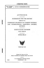 Appendix, Submissions for the Record, Pursuant to Oversight Hearings on Current Federal and International Narcotics Control Efforts