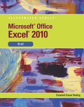Microsoft Excel 2010: Illustrated Brief
