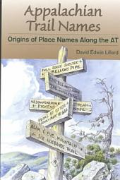 Appalachian Trail Names: Origins of Place Names Along the AT