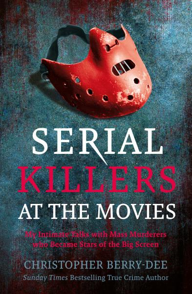 Download Serial Killers at the Movies Book