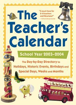 The Teacher s Calendar  School Year 2003 2004 PDF